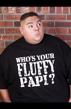 Gabriel Iglesias--my favorite comedian. He would be the sole reason why I would ever see stand up comedy.