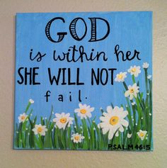 "Psalm ""God is within her she will not fail"" bible verse canvas x Canvas Crafts, Diy Canvas, Canvas Art, Canvas Ideas, Canvas Signs, Bible Verse Canvas, Scripture Art, Bible Verses, Scripture Painting"