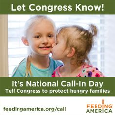 Call the toll-free hotline at 866-527-1087.   Say that you are a constituent and give your name and the town you are calling from. Let them know you are calling about anti-hunger programs & ask them to protect children, seniors and families from devastating cuts!