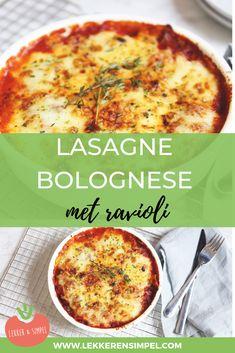 Lasagne bolognese met ravioli - Lekker en Simpel Lasagna Bolognese, Ravioli Lasagna, Good Food, Yummy Food, Italian Recipes, Food And Drink, Snacks, Breakfast, Health