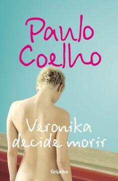 Veronika decide morir de Paulo Coelho (2007)