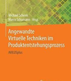 Angewandte Virtuelle Techniken Im Produktentstehungsprozess: Avilusplus PDF