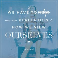 """""""We have to reshape the perception of how we view ourselves."""""""