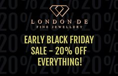 #BlackFriday has come early! Visit our website & shop everything for 20% off. #LondonDE #bespokeservice #bespokejewellery #ethicaljewellery #sustainablejewellery #giftspiration #HattonGardenJewellery #HattonGardenJewellers #HattonGardenDiamonds #HattonGardenJewels #HattonGardenGems #diamonds #colouredgemstones #colouredgems #emeralds #rubies #sapphires #jewellery #jewelry #blackfridaysale #blackfridaydeal #sale #discount #hattongarden #jewellerysale #finejewellery #highjewellery