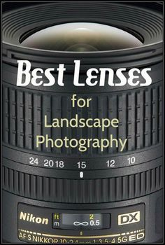 Best Lenses for Landscape Photography - Lenses tend to be an afterthought for new photographers. Most of us, whether we shoot nature, landscape, or any other subject, simply do our best with the equipment that we have, which usually means using whatever came bundled with our camera when we bought it. http://annemckinnell.com/2013/12/15/best-lenses-for-landscape-photography/ #photography #travel #blog #lens