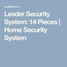 Leader Security System: 14 Pieces | Home Security System