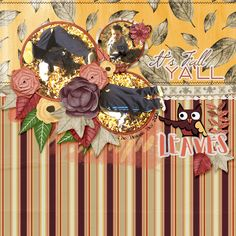 Layout by smikeel. Kit: It's Fall Ya'll by Dae Designs http://scrapbird.com/designers-c-73/d-j-c-73_515/daedesigns-c-73_515_444/its-fall-yall-by-dae-designs-p-18303.html