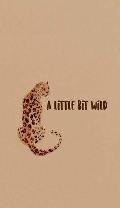 Wallpaper Celular Android e iOS A little bit wild Cute Wallpaper Backgrounds, Cute Wallpapers, Iphone Wallpaper, Photo Wall Collage, Picture Wall, Color Quotes, Wall Prints, Illustration Art, Images
