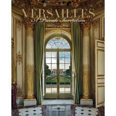 Versailles: A Private Invitation - This comprehensive monograph on Versailles offers unprecedented access to the château and grounds of one of France's most significant and legendary historical landmarks.For this book, Versailles gr. Trianon Palace Versailles, Visit Versailles, Chateau Versailles, Palace Interior, Interior Exterior, Exterior Design, Luis Xiv, Day Trip From Paris, Hall Of Mirrors