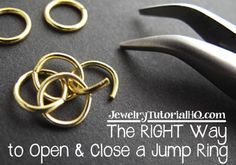 The RIGHT way to open and close a jump ring - free jewelry tutorial video. No more hinky links! http://jewelrytutorialhq.com/jump-rings-right-way