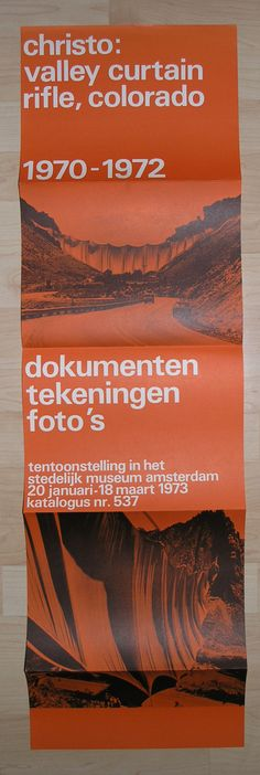 Artist/ Author: Christo Title : Christo ; Valley Curtain, Rifle, Colorado 1970-1972 Publisher: Stedelijk Museum, 1973 Number of pages: poster which doubled as exhibition catalogue , 10 pages Text / La