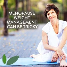 #Menopause #weight management can be tricky, but making an #active #lifestyle a priority helps significantly!