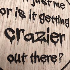 Laser cut wooden coaster. DC Joker. Movie Quote. Getting crazier gotham