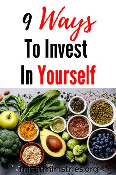 9 Ways To Invest In Yourself - Misfit Ministries | Spiritual Growth