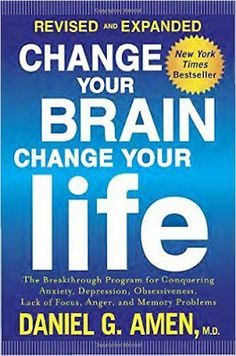 Free download or read online Change your brain, change your life psychology pdf book authorized by neuropsychiatric Dr. Daniel G. Amen.