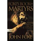 """""""Foxe's Book of Martyrs"""" by John Foxe"""