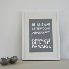 """""""Bei uns war aufgeräumt"""" Poster"""