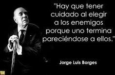 Lúcido como siempre Borges.