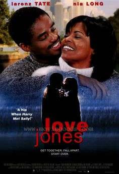 Love Jones....one of my absolute favorite movies