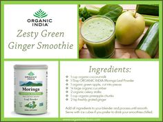 Make this Zesty Green Ginger Smoothie with organic Moringa powder to for a refreshing and nutrition-packed treat.