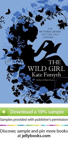 The Brothers Grimm left one tale untold . . .  Once there were six sisters. The pretty one, the musical one, the clever one, the helpful one, the young one . . . And then there was the Wild one.  'The Wild Girl' by Kate Forsyth - Download a free ebook sample and give it a try! Don't forget to share it, too.