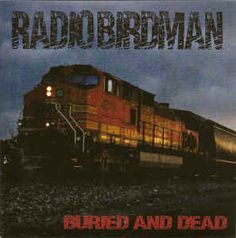 "Radio Birdman - Buried And Dead: buy 7"" at Discogs"