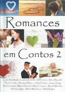 SEMPRE ROMÂNTICA!!: Romances em contos 2 - Autores Nacionais