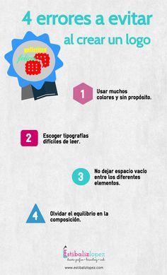 4 errores a evitar al #diseñar un #logo #infografia www.estibalizlopez.com