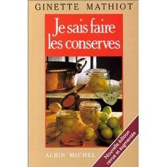 Je sais faire les conserves  Bibliothèque perso - Vous pouvez retrouver le cours de cuisine par des enfants pour des enfants de Cuisine de mémé moniq http://oe-dans-leau.com/cuisine-meme-moniq/