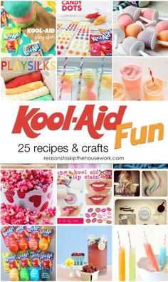 Who doesn't love Kool Aid?  Come find 25 fun recipes and crafts that use Kool Aid! #koolaid  http://www.reasonstoskipthehousework.com/kool-aid-projects/
