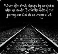 When we wander God does not change