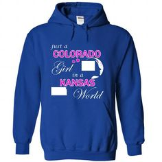 Just a Colorado Girl in a Kansas World T-Shirts, Hoodies, Sweatshirts, Tee Shirts (39.99$ ==► Shopping Now!)