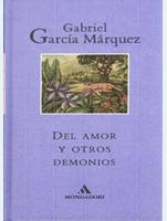 Del amor y otros demonios de Gabriel García Márquez. Obra incluída en la Guía de Lectura realizada sobre el autor