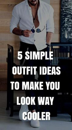 Simple outfit ideas men