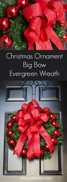 Christmas Ornament Big Bow Evergreen Wreath ~ Step-by-step photo instructions showing how to make a gorgeous big bow for this Christmas ornament wreath. / timewiththea.com