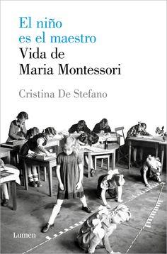Maria Montessori, una pionera del feminismo y de las nuevas pedagogías, cuyo método está hoy más vivo que nunca. Su formación multidisciplinar le permitió concebir la educación desde una perspectiva inédita y revolucionaria que puso el foco en el niño, en dejarle espacio y tiempo, en observarlo y estimularlo de forma imperceptible según sus necesidades, confiando en su inteligencia y su capacidad de aprender por curiosidad y no por imposición. PINCHANDO EN LA IMAGEN SE ACCEDE AL CATÁLOGO. Maria Montessori, Penguin Random House, Preschool, Teacher, Children, Memes, Books, Movie Posters, Products