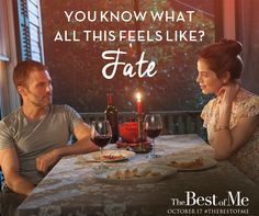 Do you believe in fate? #TheBestofMe
