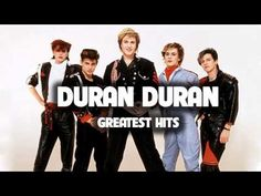 Duran Duran Greatest hits full album | Best songs of Duran Duran - YouTube