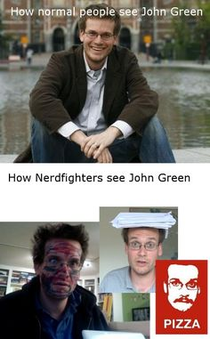 Oh, John Green. The lengths you go to in order to entertain us. [And decrease world-suck.] :)