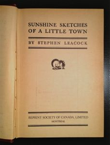 CanLit Canon Review #3: Stephen Leacock's Sunshine Sketches of a Little Town - The Toronto Review of Books