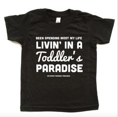 9a8ae4b01 Been Living Most my Life Livin' in a Toddler's Paradise - Our tees are  screen. Saturday Morning Pancakes
