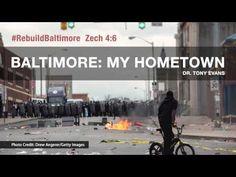 Baltimore: My Hometown - Tony Evans