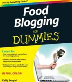 Food Blogging For Dummies PDF