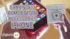 "SHARING#33 ""Home Button Accessories iPhone"""