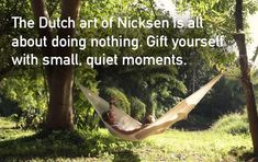Niksen is a relaxation technique. It's different for everyone and depends on your preferences. It might mean listening to your favourite song; gazing out a window or relaxing in a hammock for a few minutes. #niksen #relaxationtechnique #quietmoments #destress Relaxation Techniques, Destress, Holiday Apartments, Quiet Moments, Romantic Couples, Hygge, Garden Tools, Emerald, In This Moment