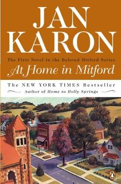 Book 1 At Home in Mitford (The Mitford Years) by Jan Karon, http://www.amazon.com/dp/B0018MS1Y6/ref=cm_sw_r_pi_dp_I5u5pb1G8RTY4