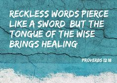 Proverbs - A verse that is wonderful for training up children to see the value in the words they speak. The Words, Cool Words, Bible Scriptures, Bible Quotes, Me Quotes, Faith Quotes, Random Quotes, Great Quotes, Quotes To Live By