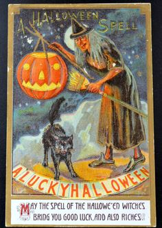 A Halloween Spell - A Lucky Halloween. May the spell of the Halloween witched bring you good luck and also riches. Retro Halloween, Halloween Spells, Vintage Halloween Cards, Holidays Halloween, Spooky Halloween, Happy Halloween, Vintage Cards, Vintage Postcards, Vintage Images