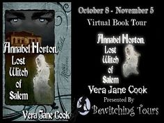 Annabel Horton, Lost Witch of Salem By Vera Jane Cook Working On Myself, Witch, Novels, Interview, Lost, Author, Tours, Writing, Wicked