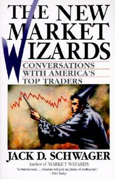 the-new-market-wizards-conversations-with-americas-top-traders-by-jack-d-schwager http://www.bookscrolling.com/best-books-to-learn-about-the-stock-market/